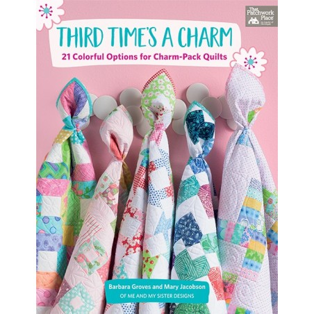 Third time's a charm - 21 colorful options for charm-pack quilts